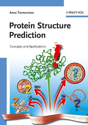 Protein Structure Prediction: Concepts and Applications (352731167X) cover image