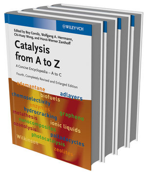 Catalysis from A to Z: A Concise Encyclopedia, 4 Volume Set, 4th, Completely Revised and Enlarged Edition