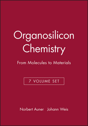 Organosilicon Chemistry: From Molecules to Materials, Set