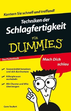 Techniken der Schlagfertigkeit für Dummies, Das Pocketbuch, 2. Auflage (352765867X) cover image