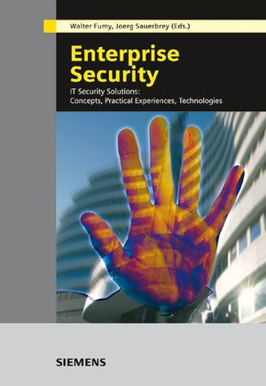 Enterprise Security: IT Security Solutions -- Concepts, Practical Experiences, Technologies (389578267X) cover image
