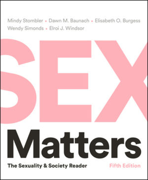 Sex Matters: The Sexuality and Society Reader, 5th Edition