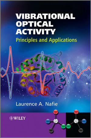 Vibrational Optical Activity: Principles and Applications (0470032480) cover image