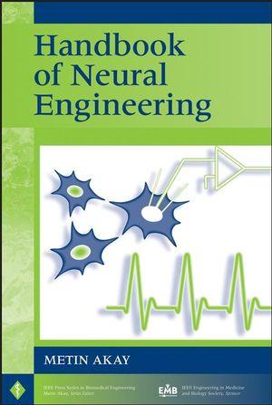 Handbook of Neural Engineering (0470068280) cover image