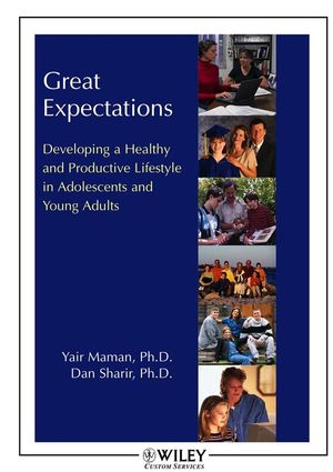 Great Expectations: Developing a Healthy and Productive Lifestyle in Adolescents and Young Adults (0470146680) cover image