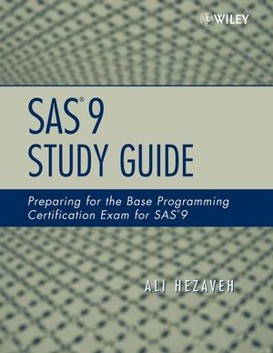 SAS 9 Study Guide: Preparing for the Base Programming Certification Exam for SAS 9 (0470164980) cover image