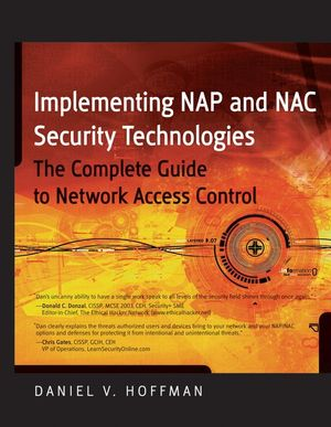 Implementing NAP and NAC Security Technologies: The Complete Guide to Network Access Control (0470238380) cover image
