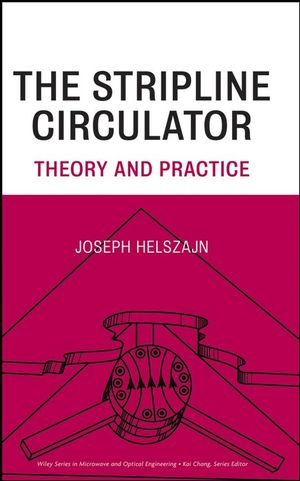 The Stripline Circulators: Theory and Practice (0470258780) cover image