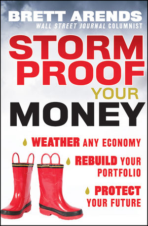 Storm Proof Your Money: Weather Any Economy, Rebuild Your Portfolio, Protect Your Future