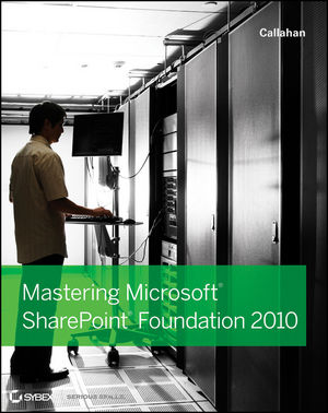 Mastering Microsoft SharePoint Foundation 2010 (0470626380) cover image