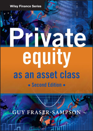 Private Equity as an Asset Class, 2nd Edition (0470661380) cover image