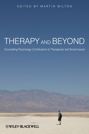Therapy and Beyond: Counselling Psychology Contributions to Therapeutic and Social Issues (0470715480) cover image
