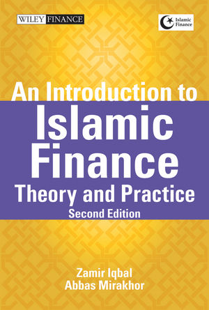 An Introduction to Islamic Finance: Theory and Practice, 2nd Edition