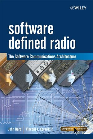 Software Defined Radio: The Software Communications Architecture (0470865180) cover image