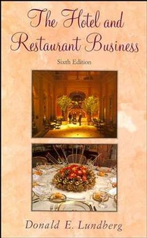 The Hotel and Restaurant Business, 6th Edition