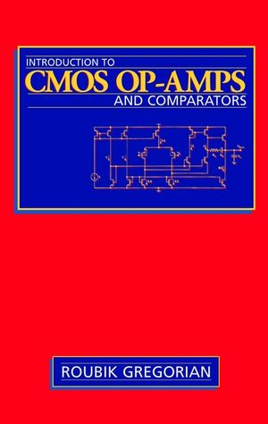 Introduction to CMOS OP-AMPs and Comparators
