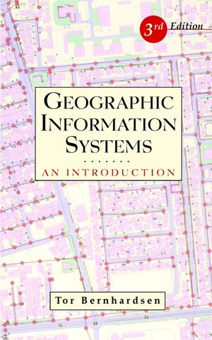 Geographic Information Systems: An Introduction, 3rd Edition (0471419680) cover image