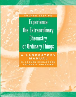 The Extraordinary Chemistry of Ordinary Things, Lab Manual, 4th Edition (0471423580) cover image
