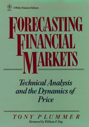 Forecasting Financial Markets: Technical Analysis and the Dynamics of Price (0471534080) cover image