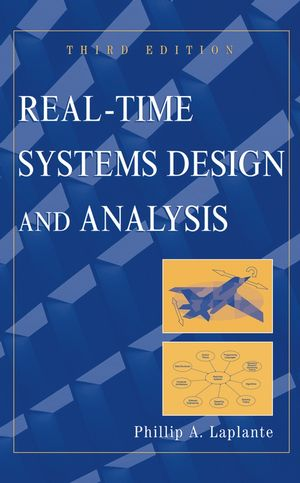 Real-Time Systems Design and Analysis, 3rd Edition