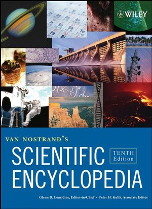 Van Nostrand's Scientific Encyclopedia, 3 Volume Set, 10th Edition