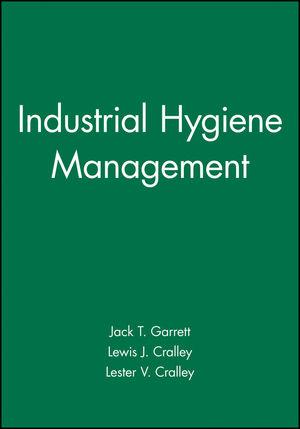 Industrial Hygiene Management