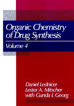The Organic Chemistry of Drug Synthesis, Volume 4