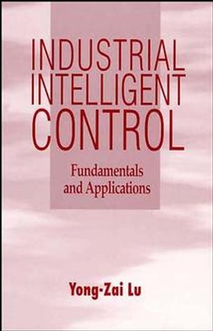 Industrial Intelligent Control: Fundamentals and Applications