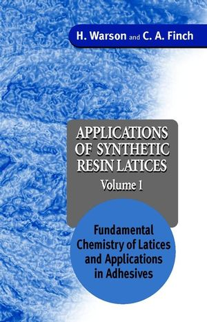 Applications of Synthetic Resin Latices , Volume 1, Fundamental Chemistry of Latices & Applications in Adhesives