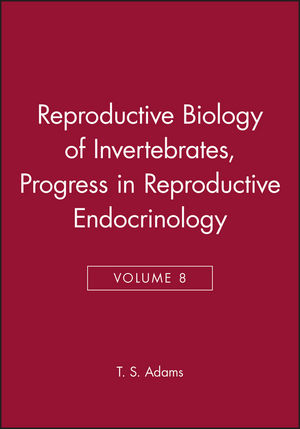 Reproductive Biology of Invertebrates, Volume 8, Progress in Reproductive Endocrinology (0471968080) cover image