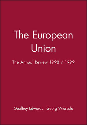 The European Union: The Annual Review 1998 / 1999 (0631215980) cover image