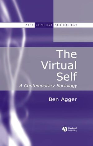 The Virtual Self: A Contemporary Sociology (0631216480) cover image
