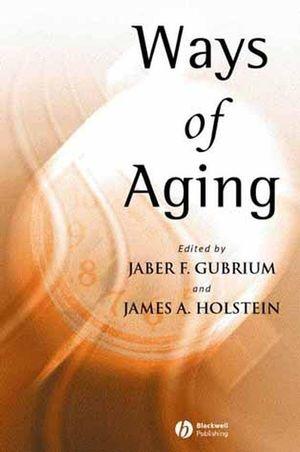 Ways of Aging