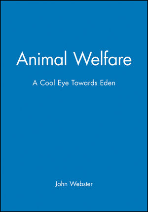 Animal Welfare: A Cool Eye Towards Eden (0632039280) cover image