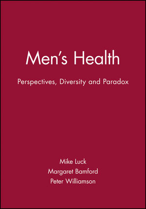 Men's Health: Perspectives, Diversity and Paradox