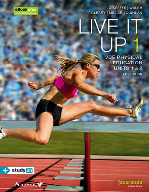Live It Up 1 VCE Physical Education Units 1 & 2 4e & eBookPLUS