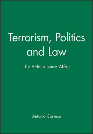 Terrorism, Politics and Law: The Achille Lauro Affair