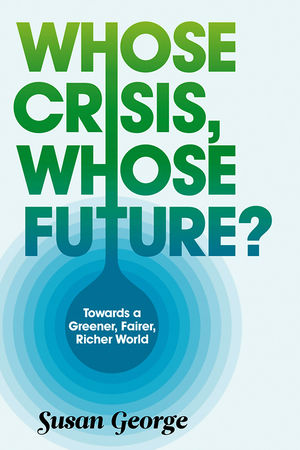Whose Crisis, Whose Future? (0745651380) cover image