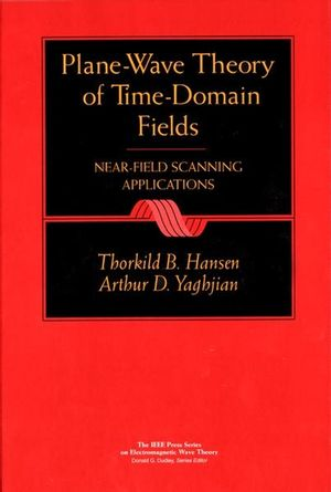Plane-Wave Theory of Time-Domain Fields : Near-Field Scanning Applications (0780334280) cover image