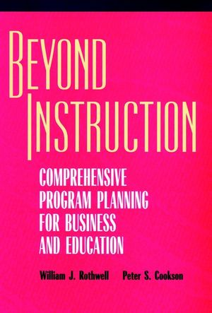 Beyond Instruction: Comprehensive Program Planning for Business and Education (0787903280) cover image