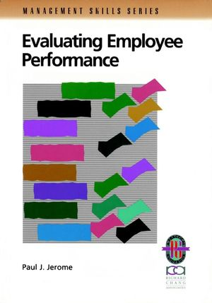 Evaluating Employee Performance: A Practical Guide to Assessing Performance (0787951080) cover image