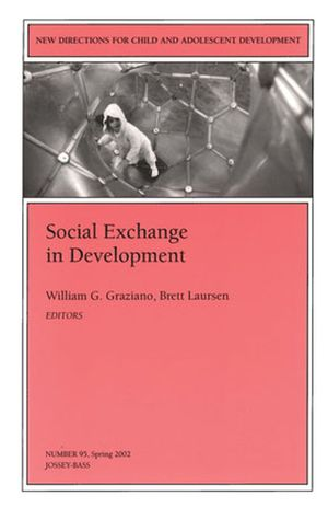 Social Exchange in Development: New Directions for Child and Adolescent Development, Number 95