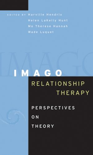 Imago Relationship Therapy: Perspectives on Theory