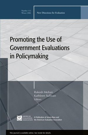 Promoting the Use of Government Evaluations in Policymaking: New Directions for Evaluation, Number 112