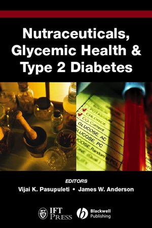 Nutraceuticals, Glycemic Health and Type 2 Diabetes  (0813804280) cover image