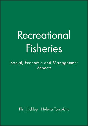 Recreational Fisheries: Social, Economic and Management Aspects
