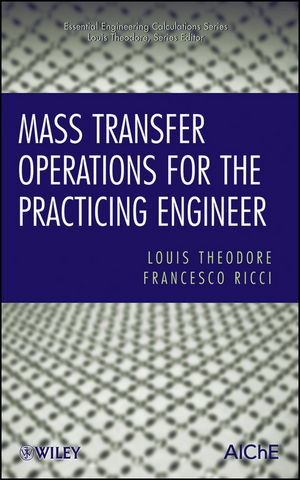 Mass Transfer Operations for the Practicing Engineer (1118216180) cover image