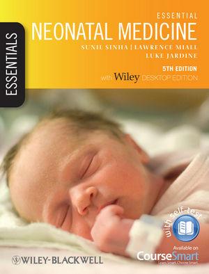 Essential Neonatal Medicine, 5th Edition (1118286480) cover image
