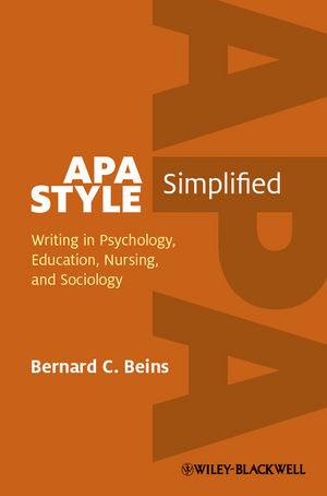 APA Style Simplified: Writing in Psychology, Education, Nursing, and Sociology (1118289080) cover image