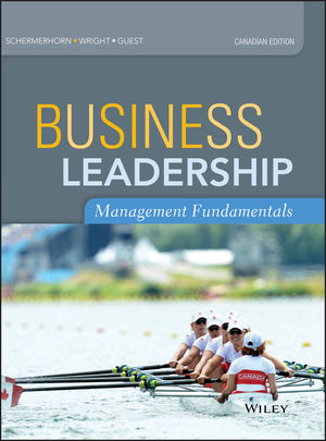 Business Leadership: Management Fundamentals, Canadian Edition